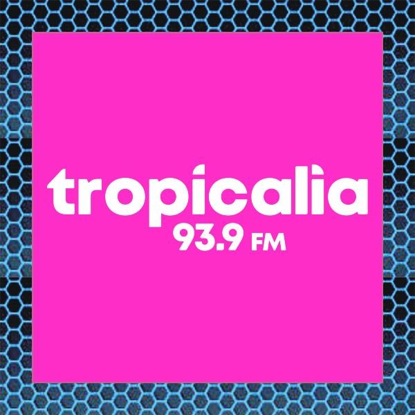 FM Tropicalia 93.9