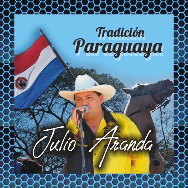 Tradición Paraguaya con Julio Aranda